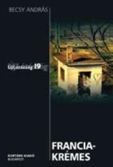 Becsy Andás - FRANCIAKRÉMES - ÚJLÁTÓSZÖG 19
