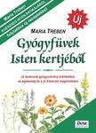 Maria Treben - Gyógyfüvek Isten kertjéből