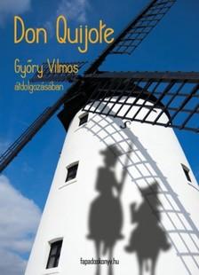 Gyory Vilmos - Don Quijote [eKönyv: epub, mobi]