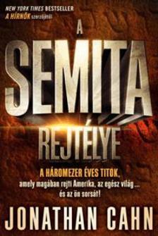 CAHN, JONATHAN - A Semita rejtélye