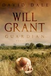 DALE DAVID - Will Grant: Guardian [eKönyv: epub,  mobi]