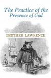 Lawrence Brother - The Practice of the Presence of God [eKönyv: epub,  mobi]