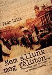 Paor Lilla - Nem állunk meg félúton - interjúkötet