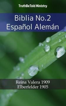 TruthBeTold Ministry, Joern Andre Halseth, Cipriano De Valera - Biblia No.2 Espanol Alemán [eKönyv: epub, mobi]