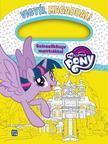 My Little Pony - Vigyél magaddal/ matricás színezőkönyv<!--span style='font-size:10px;'>(G)</span-->