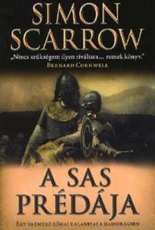 A sas prédája - Egy vakmerő római kalandjai a hadseregben