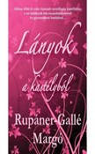 Rupáner-Gallé Margó - Lányok a kastélyból  [eKönyv: epub, mobi]