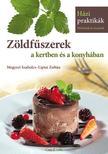 Megyeri Szabolcs, Liptai Zoltán - Zöldfűszerek a kertben és a konyhában<!--span style='font-size:10px;'>(G)</span-->