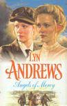 Andrews, Lyn - Angels of Mercy [antikvár]