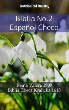 TruthBeTold Ministry, Joern Andre Halseth, Cipriano De Valera - Biblia No.2 Espanol Checo [eKönyv: epub, mobi]
