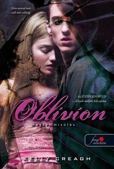 Kelly Creagh - Oblivion - Megsemmisülés (Nevermore 3.)
