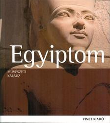 Matthias Seidel és Regine Schulz - Egyiptom - Művészeti kalauz
