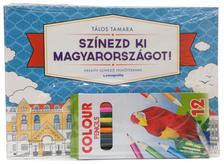 Tálos Tamara - Színezd ki Magyarországot (ceruzával)