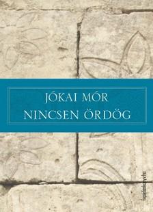 JÓKAI MÓR - Nincsen ördög [eKönyv: epub, mobi]