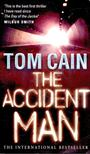 CAIN, TOM - The Accident Man [antikvár]