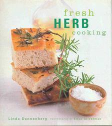 DANNENBERG, LINDA - Fresh Herb Cooking [antikvár]
