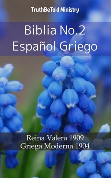 TruthBeTold Ministry, Joern Andre Halseth, Cipriano De Valera - Biblia No.2 Espanol Griego [eKönyv: epub, mobi]