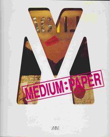 Mészáros Géza - Medium: Paper [antikvár]