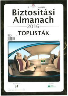 - Biztosítási Almanach (2016) - Toplista