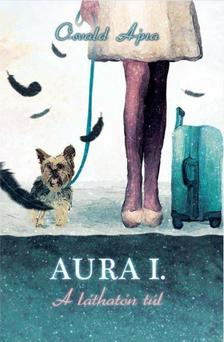 Osvald Ajna - Aura - A láthatón túl: Izgalmas rejtély a romantikus New Yorkban