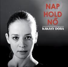Szabó T. Anna - Kovács Adrián - Kakasy Dóra - Nap, Hold, Nő CD