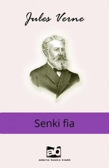 Jules Verne - Senki fia [eKönyv: epub, mobi]