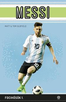 Oldfield, Matt - Oldfield, Tom - Messi