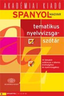 4000023893 - Spanyol-magyar tematikus nyelvvizsgaszótár