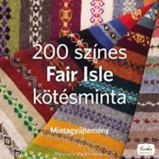 MUCKLESTONE, MARY JANE - 200 színes Fair Isle kötésminta