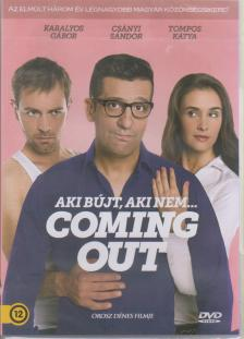 - COMING OUT