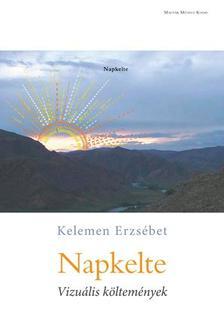 Kelemen Erzsébet - Napkelte