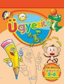 Lengyel Orsolya - Ügyesítő - Játékos foglalkoztató 3-6 éveseknek