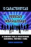 Sacredfire Robin - 10 Características de Pessoas Inspiradoras [eKönyv: epub,  mobi]