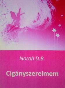 D.B Norah - Cigányszerelmem [eKönyv: pdf, epub, mobi]