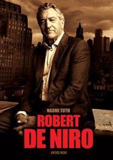 Naomi Toth - Robert De Niro