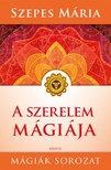 SZEPES MÁRIA - A szerelem mágiája [eKönyv: epub, mobi]<!--span style='font-size:10px;'>(G)</span-->