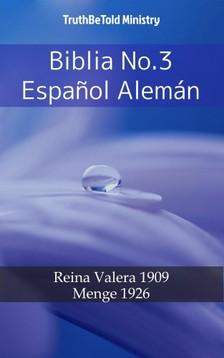 TruthBeTold Ministry, Joern Andre Halseth, Cipriano De Valera - Biblia No.3 Espanol Alemán [eKönyv: epub, mobi]