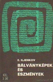 Iljenkov, E. - Bálványképek és eszmények [antikvár]