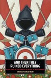 Milne Duncan - And Then They Ruined Everything - Book Two in the Death of Rock n Roll Series [eKönyv: epub, mobi]