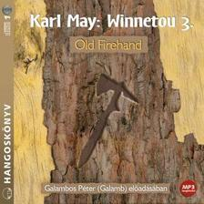 Karl May - WINNETOU 3. - OLD FIREHAND - HANGOSKÖNYV