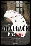 Edgar Wallace - Piros ászok [eKönyv: epub, mobi]<!--span style='font-size:10px;'>(G)</span-->