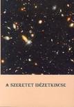 Nagy Géza - A SZERETET IDÉZETKINCSE<!--span style='font-size:10px;'>(G)</span-->
