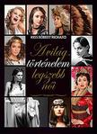 KISS RÓBERT RICHARD - A világtörténelem legszebb női