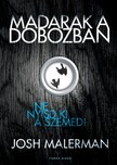 Josh Malerman - Madarak a dobozban [eKönyv: epub,  mobi]