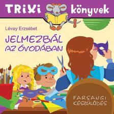 Lévay Erzsébet - Jelmezbál az óvodában
