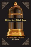 Baily P.G. - Within the Gilded Cage [eKönyv: epub,  mobi]