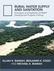 Benjamin K Kogo, Michael K. Biamah Prof. Elijah K Biamah, - Pictorial Presentation of WASH Activities in Rural Kenya [eKönyv: epub, mobi]