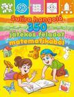 Lengyel Orsolya - Sulira hangoló - 350 játékos feladat matematikából<!--span style='font-size:10px;'>(G)</span-->