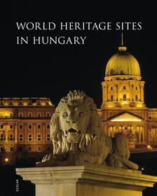 IIllés Andrea - WORLD HERITAGE SITES IN HUNGARY (MAGYARORSZÁG VILÁGÖRÖKSÉGEI)