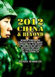 Marques Daniel - 2012,  China and Beyond [eKönyv: epub,  mobi]
